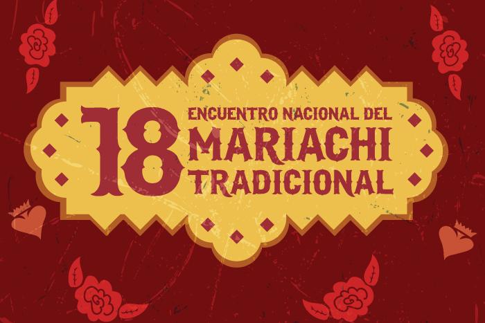 XVIII Encuentro Nacional del Mariachi Tradicional