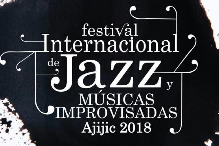 Festival Internacional de Jazz y Músicas Improvisadas Ajijic 2018