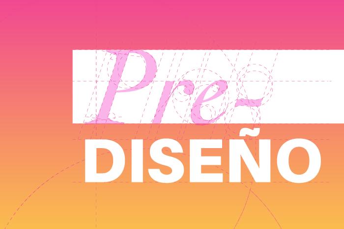 Pre-Diseño: Estímulos para prototipos, pruebas e investigación en diseño
