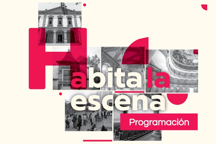 Habita la escena: Programación de los espacios escénicos de Jalisco