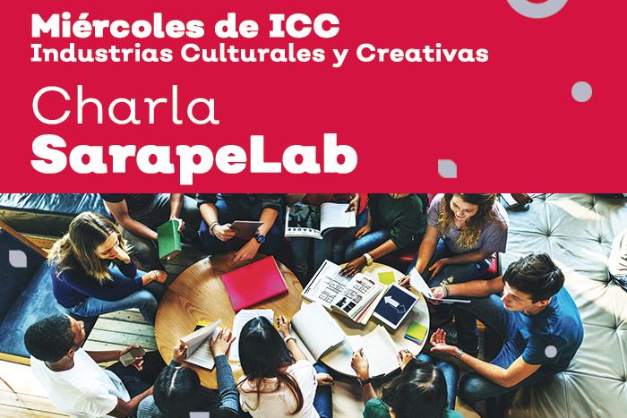 SarapeLab: El futuro de los proyectos sociales: metodologías y herramientas alternativas desde un abordaje cultural, artístico y tecnológico