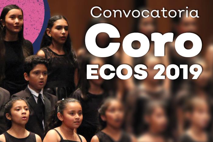 Convocatoria Coro Ecos 2019