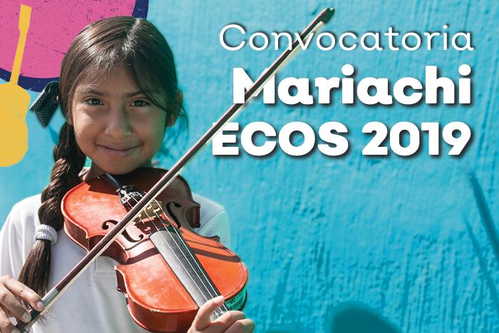 Convocatoria Mariachi Ecos 2019