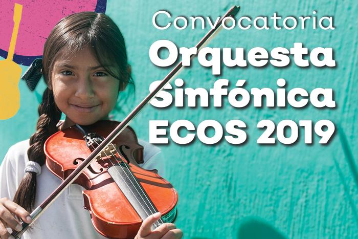 Convocatoria Orquesta Sinfónica ECOS 2019