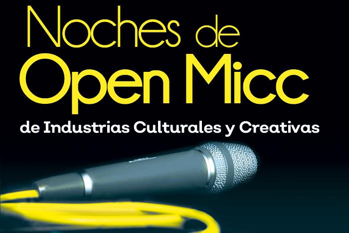 Noches de Open Micc de Industrias Culturales y Creativas