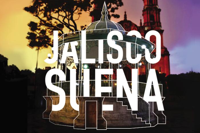 Programación Jalisco Suena del 19 de septiembre al 28 de noviembre