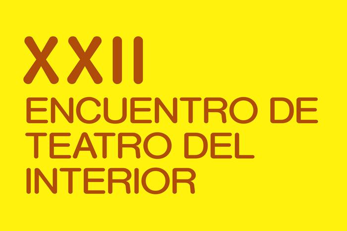 XXII Encuentro de Teatro del Interior