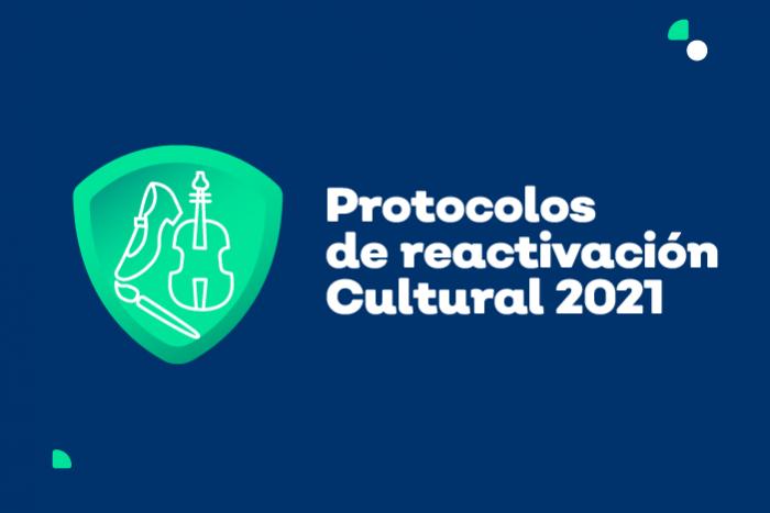 Protocolos de Reactivación Cultural 2021