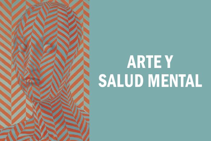 Arte y Salud Mental del 6 al 10 de septiembre