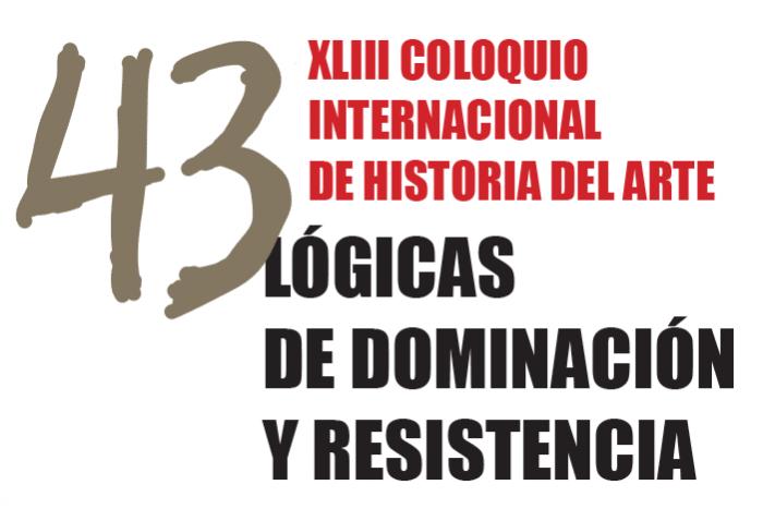 Coloquio: Lógicas de dominación y resistencia