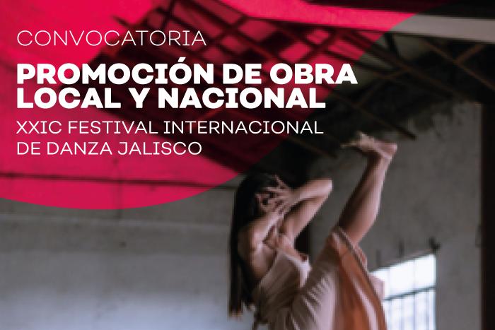 Resultados Promoción de obra local y nacional del XXIV Festival Internacional de Danza Jalisco