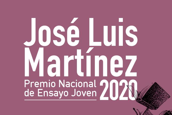 Premio Nacional de Ensayo Joven José Luis Martínez 2020