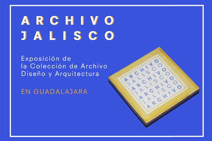 Exposición: Archivo Jalisco