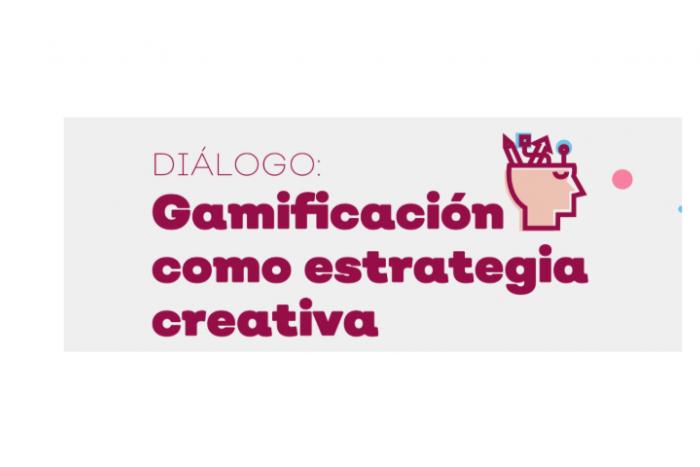 Charla: Gamificación como estrategia creativa