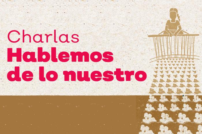 Charlas: Hablemos de lo nuestro, Jalisco