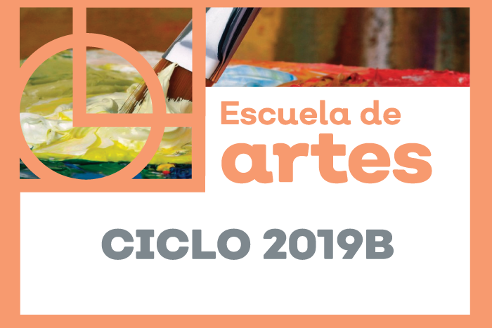 Escuela de Artes Ciclo 2019B