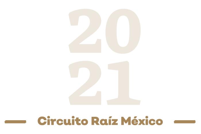 Resultados Convocatoria Circuito Raíz México 2021
