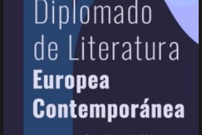 Diplomado en Literatura Europea Contemporánea