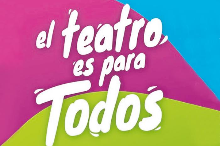 Ciclo: El teatro es para todos