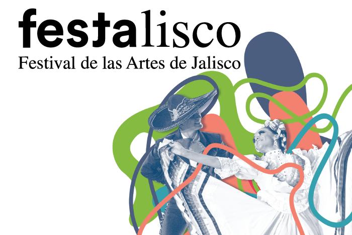 FESTA Jalisco: Festival de las Artes de Jalisco 2018