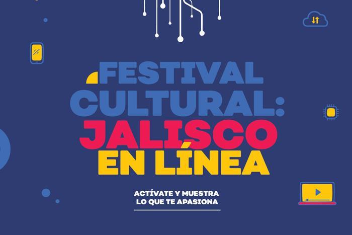 Programa Festival Jalisco en Línea del 8 al 15 de octubre