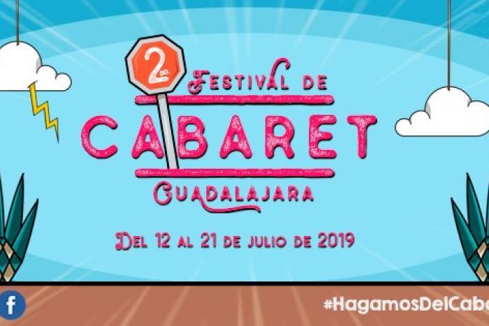 Segundo Festival de Cabaret Guadalajara 2019