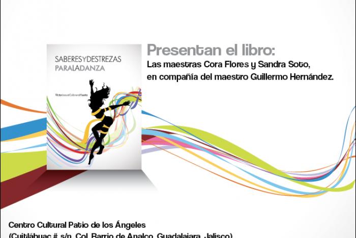 Presentarán Saberes y destrezas para la danza en el  Festival Onésimo González