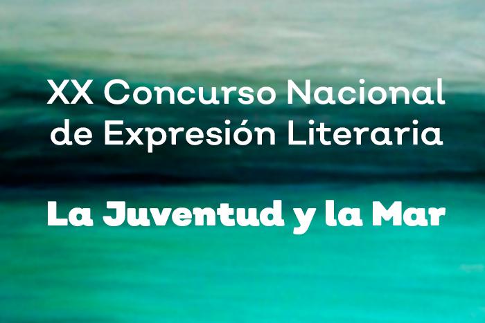 """XX Concurso Nacional de Expresión Literaria """"La Juventud y la Mar"""" 2020."""