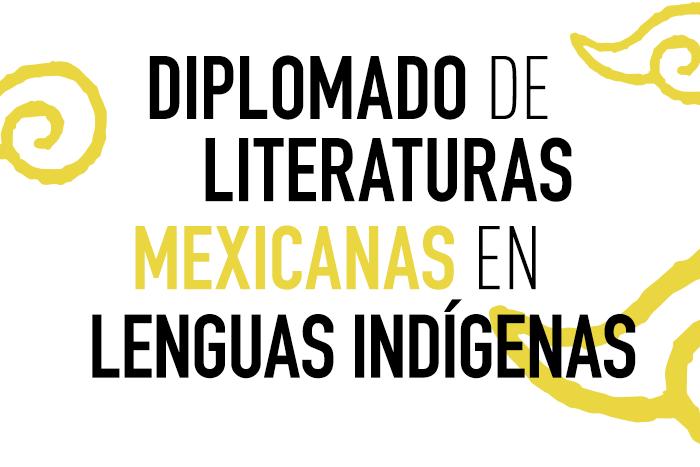 Diplomado de Literaturas Mexicanas en Lenguas Indígenas I INBAL