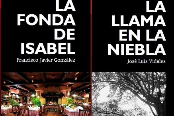"""Presentación de los libros """"La fonda de Isabel""""  y """"La llama en la niebla"""""""