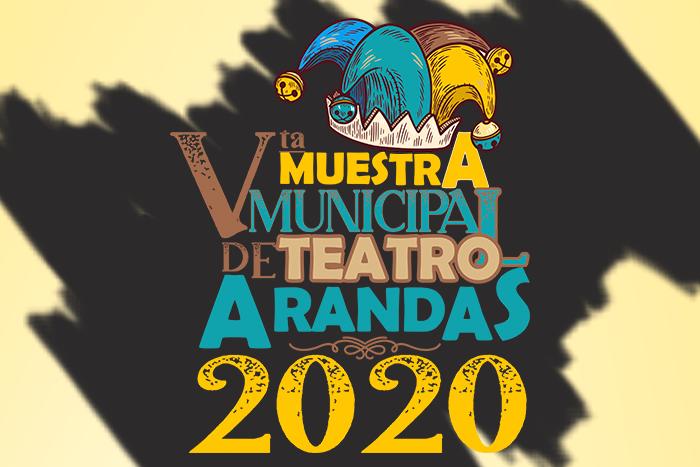 Quinta Muestra Municipal de Teatro Arandas 2020