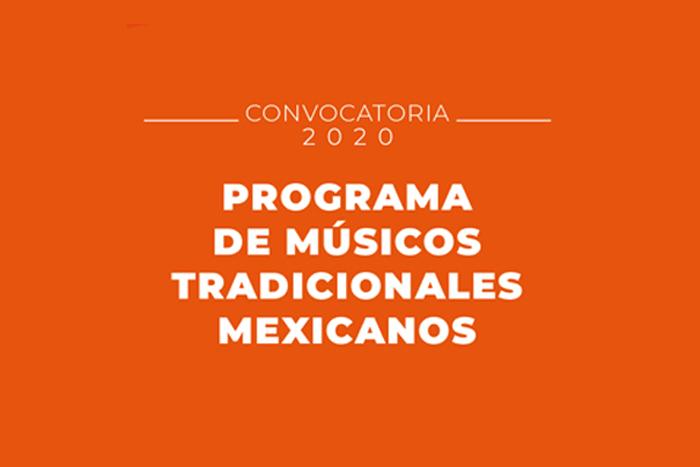 Convocatoria Programa de Músicos Tradicionales Mexicanos