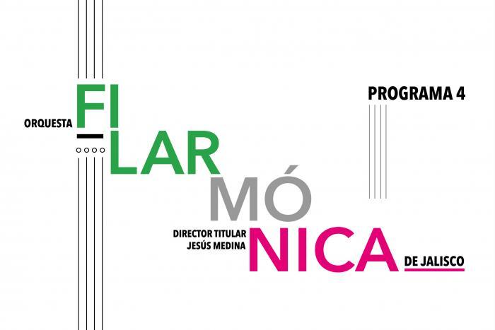 Orquesta Filarmónica de Jalisco - Programa 4