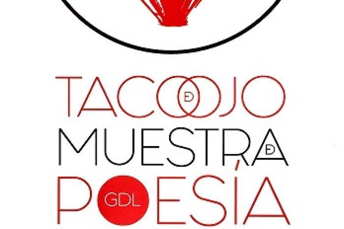 """""""Taco de ojo: muestra de la poesía visual contemporánea de Guadalajara"""""""