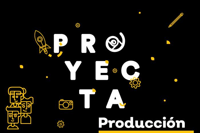 PROYECTA Producción