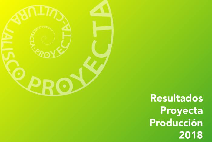 RESULTADOS: Proyecta Producción 2018