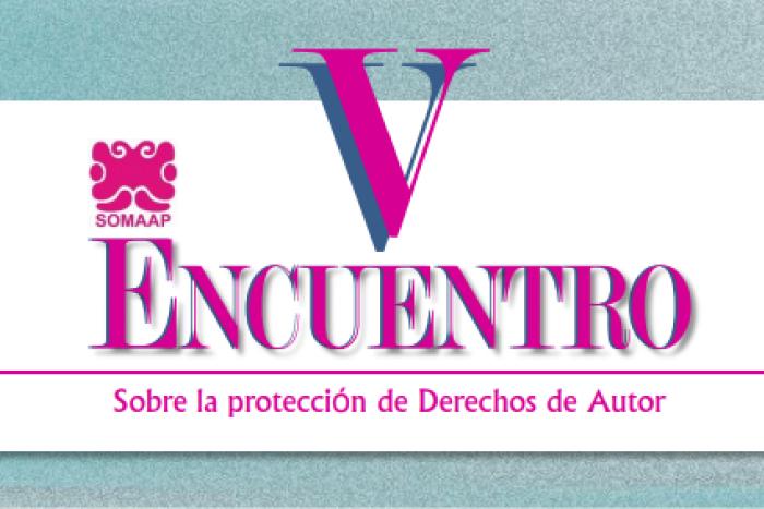 V Encuentro sobre la protección de Derechos de Autor