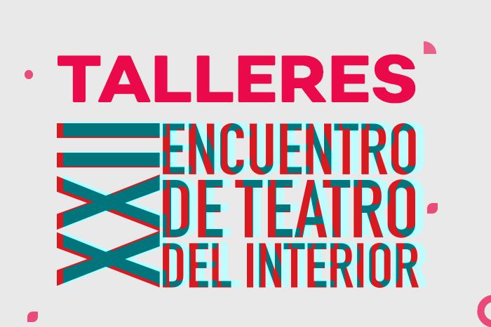 Talleres Encuentro de Teatro del Interior 2019