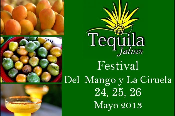 """Arranca el primer """"Festival del mango y la ciruela 2013"""" en Tequila"""
