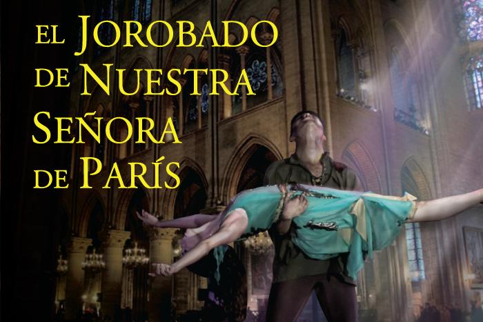 Ballet de Jalisco | El Jorobado de Nuestra Señora de París
