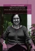 Fotografía de Movimientos Insurgentes en Jalisco